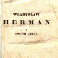 Władysław Herman i dwór jego