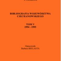 Bibliografia Województwa Ciechanowskiego. [T. 5], 1994-1996.