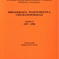 Bibliografia Województwa Ciechanowskiego. [T. 6], 1997-1998.