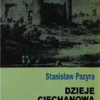 Dzieje Ciechanowa i Ziemi Ciechanowskiej